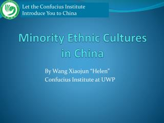 Minority Ethnic Cultures in China