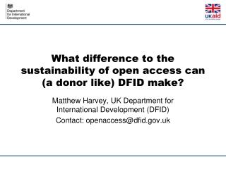 What difference to the sustainability of open access can (a donor like) DFID make?