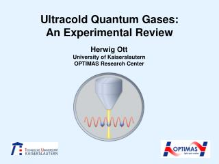 Ultracold  Quantum Gases: An Experimental Review