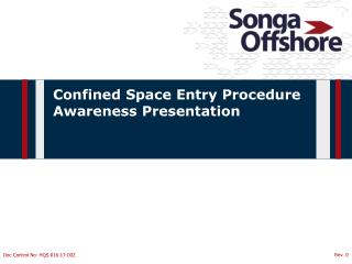Confined Space Entry Procedure  Awareness Presentation
