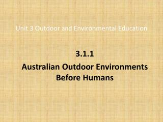 Unit 3 Outdoor  and  Environmental Education