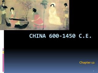 China 600-1450 C.E.