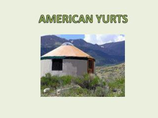 AMERICAN YURTS