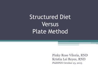 Structured Diet  Versus  Plate Method