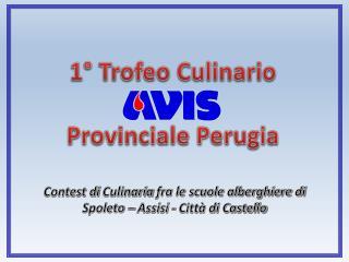 1° Trofeo Culinario Provinciale Perugia