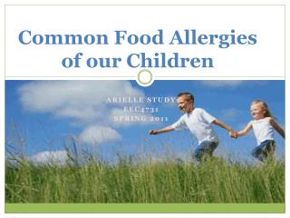 Common Food Allergies of our Children