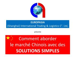 EUROPASIA (Shanghai) International Trading & Logistics C�. Ltd,