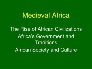 Medieval Africa