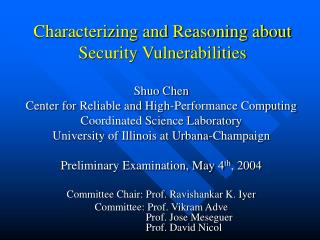 Characterizing and Reasoning about Security Vulnerabilities