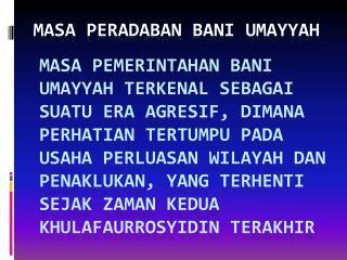 Masa Peradaban Bani Umayyah