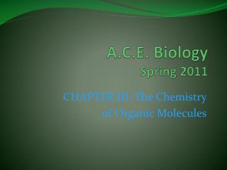 A.C.E. Biology Spring 2011
