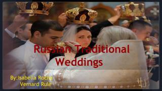 Russian Traditional Weddings