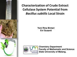 Yoni Rina Bintari Evi Susanti Chemistry Department Faculty of Mathematic and Science