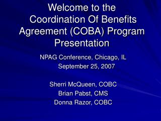 Welcome to the  Coordination Of Benefits Agreement COBA Program Presentation