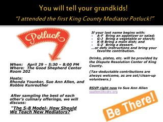 "You will tell your grandkids! "" I attended the first King County Mediator Potluck! """