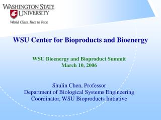 WSU Center for Bioproducts and Bioenergy