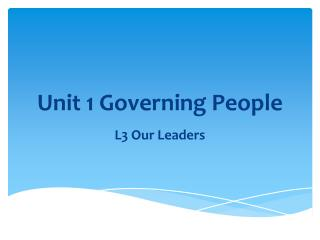 Unit 1 Governing People