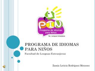PROGRAMA DE IDIOMAS PARA NI�OS