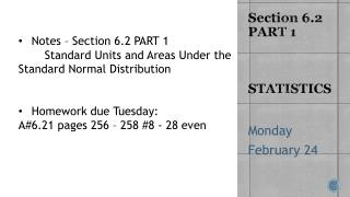 Section 6.2 PART 1 STATISTICS