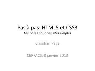 Pas  à  pas: HTML5 et CSS3 Les bases pour des sites simples