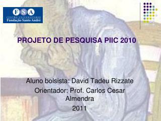 PROJETO DE PESQUISA  PIIC 2010