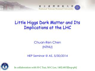 Little  Higgs Dark Matter and Its Implications at the LHC