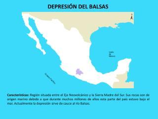 DEPRESIÓN DEL BALSAS