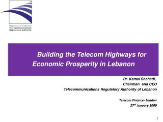 Building  the  Telecom Highways  for Economic  Prosperity in Lebanon