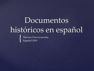 Documentos históricos  en  español