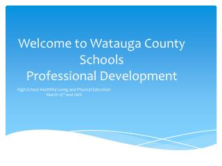 Welcome to Watauga County  Schools  Professional Development