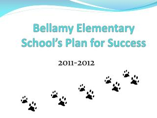 Bellamy Elementary School�s Plan for Success