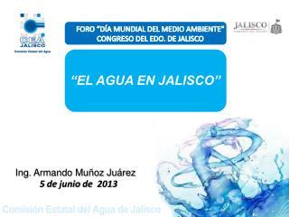 """FORO """"DÍA MUNDIAL DEL MEDIO AMBIENTE"""" CONGRESO DEL EDO. DE JALISCO"""