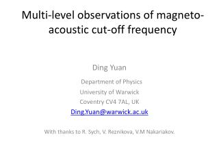 Multi-level observations of magneto-acoustic cut-off frequency