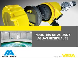 INDUSTRIA DE AGUAS Y AGUAS RESIDUALES