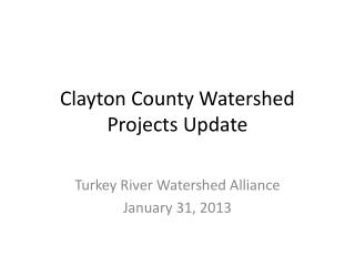Clayton County Watershed Projects Update