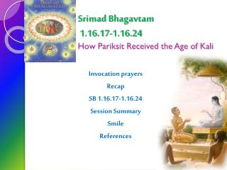 Srimad Bhagavtam  1.16.17-1.16.24 How  Pariksit  Received the Age of Kali