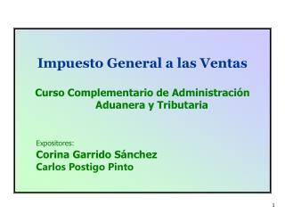 Impuesto  General a las Ventas Curso Complementario de Administración Aduanera y Tributaria
