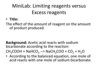 MiniLab : Limiting reagents versus Excess reagents