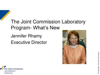 The Joint Commission Laboratory Program- What s New