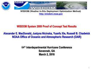 WISDOM (Weather In-Situ Deployment Optimization Method) wisdom.noaa