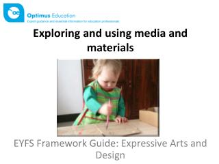 Exploring and using media and  materials