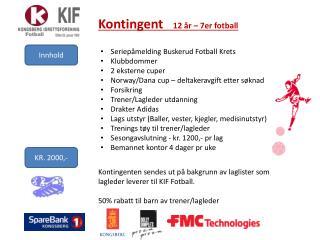 Kontingent      12 år  – 7er  fotball