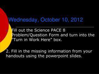 Wednesday, October 10, 2012