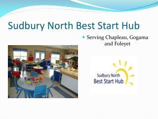 Sudbury North Best Start Hub