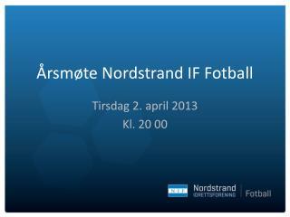 Årsmøte Nordstrand IF Fotball