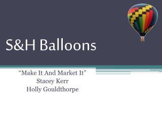 S&H Balloons