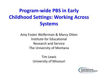 Program-wide PBS in Early Childhood Settings: Working Across Systems