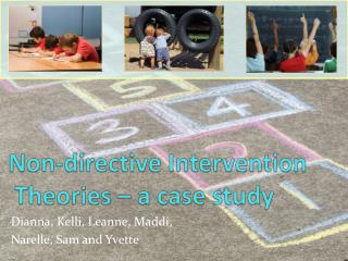 Non-directive  Intervention  Theories � a case study