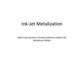 Ink-Jet  Metalization