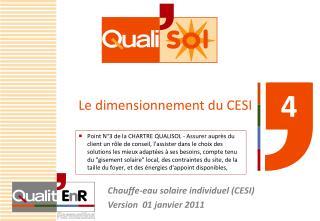 Le dimensionnement du CESI